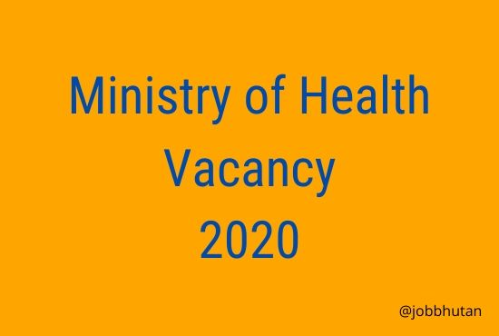 www.moh.gov.bt vacancy 2020