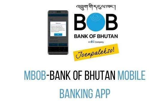 MBOB-Bank of Bhutan mobile banking App